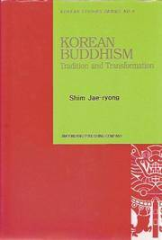 Korean Buddhism: Tradition and Transformation (Korean Studies Series No. 8)