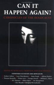 Can It Happen Again: Chronicles of the Holocaust