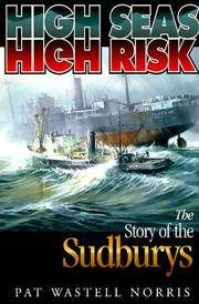 image of High Seas, High Risk: The Story of the Sudburys
