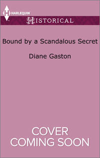 Bound by a Scandalous Secret (The Scandalous Summerfields)