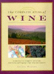 THE COMPLETE ATLAS OF WINE