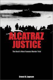 Alcatraz Justice: The Rock's Most Famous Murder Trial