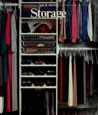 Storage: Your Home