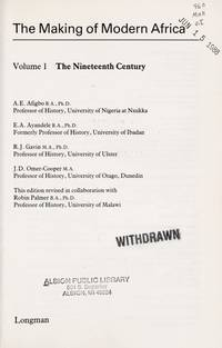 The Making of Modern Africa: Vol. 1: The Nineteenth Century (Growth of African Civilization)