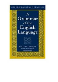 A Grammar of the English Language (Oxford Language Classics Series)