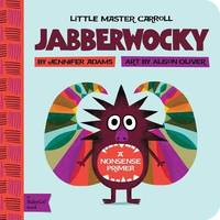 Jabberwocky: A Babylit(r) Nonsense Primer