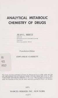 Analytical Metabolic Chemistry of Drugs. by  Jean L Hirtz - 1971 - from Abracadabra Books 30% Off Sale! and Biblio.com