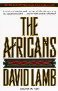 The Africans by  David Lamb - Paperback - Revised ed. 4th printing - 1987 - from Cup and Chaucer Books and Biblio.co.uk