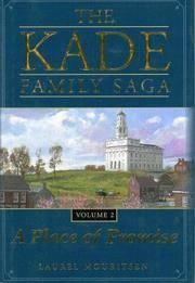 The Kade Family Saga Vol 2: A Place of Promise