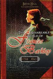 The Remarkable World of Frances Barkley, 1769-1845
