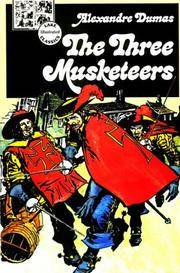 image of The Three Musketeers (Lake Illustrated Classics, Collection 2)