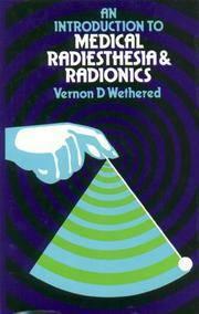 An Introduction to Medical Radiesthesia & Radionics
