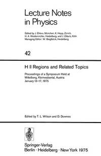 H II Regions and Related Topics: Proceedings of a Symposium held at Mittelberg, Kleinwalsertal,...