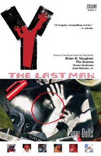 Paper Dolls, Volume 7 (Y: The Last Man) by  Pia (Artist)  Brian K.; Guerra - Paperback - Later Printing - 2006 - from Adventures Underground (SKU: 804852)