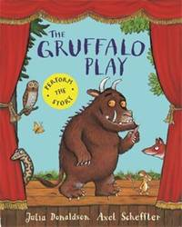 The Gruffalo Play >>>> A SUPERB DOUBLE SIGNED & DOODLED UK FIRST EDITION &...