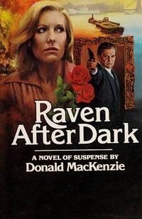 RAVEN AFTER DARK by MacKenzie, Donald