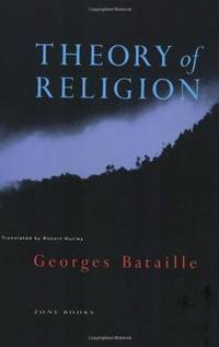 Theory of Religion / translated by Robert Hurley