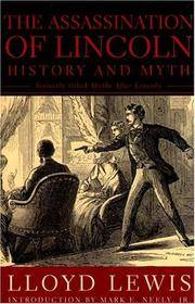 The Assassination of Lincoln History and Myth
