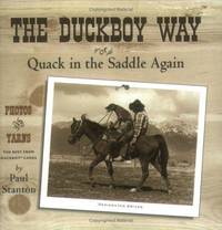 The Duckboy Way or Quack in the Saddle Again