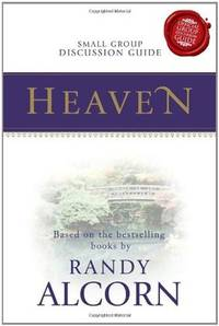 image of Heaven: A Seven-Session Small Group Discussion Guide Companion to the Heaven DVD