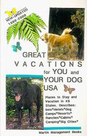 Great Vacations for You & Your Dog, USA