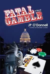 Fatal Gamble: A Novel