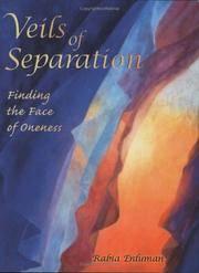 VEILS OF SEPARATION