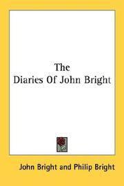 Diaries Of John Bright, The