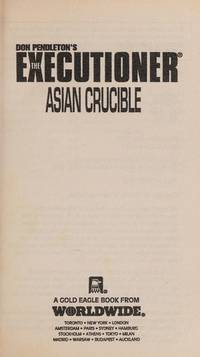 The Executioner Featuring Mack Bolan #209: Asian Crucible by  Don Pendleton - Paperback - First Edition - 1998 - from Nerman's Books and Collectibles and Biblio.com