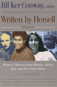 Written By Herself...Volume II Woman's Memoirs from Britain,Africa,Asia,and the United States  ...An Anthology..Pandit,garnett,Alexander,Huxley Benson