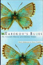 Nabokov's Blues : The Scientific Odyssey of a Literary Genius