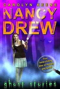 Ghost Stories (Nancy Drew Girl Detective)