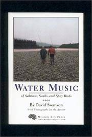 image of Water Music: Of Salmon, Saabs and Spey Rods