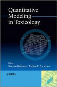 Quantitative Modeling in Toxicology