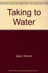 Taking to water