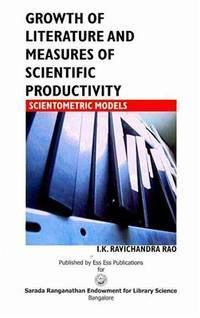 Growth of Literature and Measures of Scientific Productivity: Scientometric Models