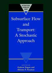 Subsurface Flow and Transport: A Stochastic Approach (International Hydrology Series)