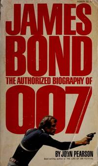 image of James Bond: The Authorized Biography of 007