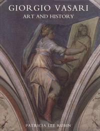 Giorgio Vasari: Art and History