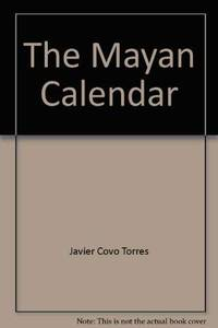 The Mayan Calendar (A brief and current view of the concept of time amongst the ancient Maya)