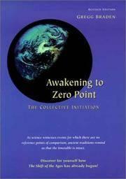 Awakening to Zero Point : The Collective Initiation