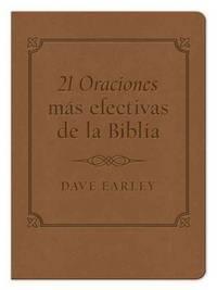 Las 21 Oraciones más efectivas de la Biblia (21 Most) (Spanish Edition)