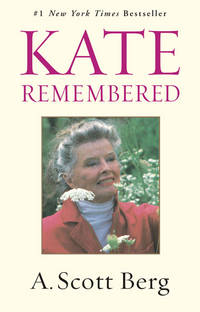 Kate Remembered by  A. Scott Berg - Paperback - from Mega Buzz Inc and Biblio.co.uk