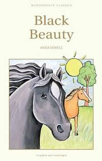 Black Beauty (Wordsworth Children's Classics) (Wordsworth Collection)