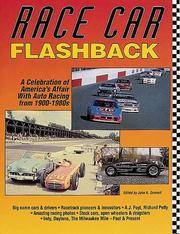 Race Car Flashback A Celebration of America's Affair with Auto Racing from 1900-1980s