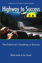 Highway to Success: The Entertainer's Roadmap to Business