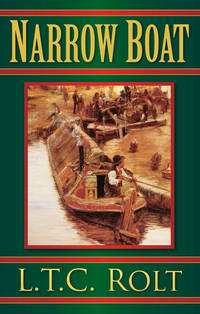Narrow Boat by  L T C Rolt - Paperback - from Secondsource Books C/O Chitchat's Express and Biblio.com