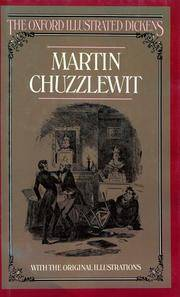 Martin Chuzzlewit (The Oxford Illustrated Dickens)