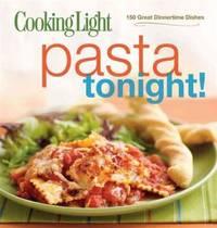Cooking Light Pasta Tonight