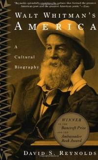 WALT WHITMAN'S AMERICA:CULT.BIOGRAPHY